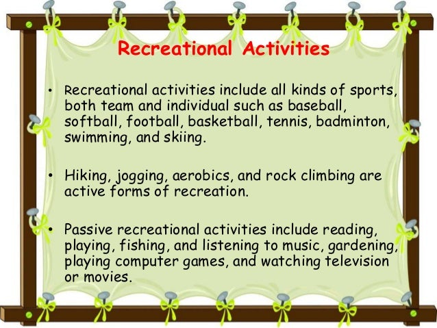 Principles Of Tourism Chapter 10 Recreation And Leisure