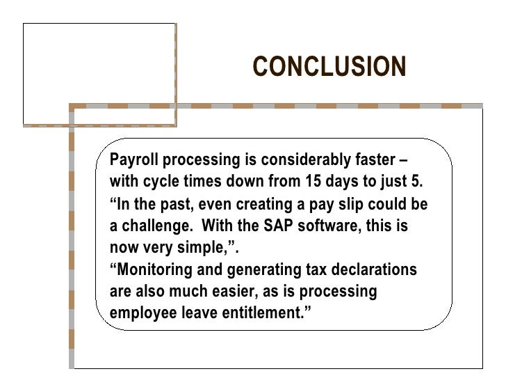 what is conclusion for payroll system Payroll essay payroll essay payroll system this term paper payroll system and other 63,000+ term papers, college essay examples and free essays are available now on.