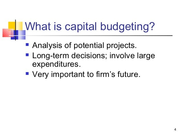 5 describe the four 4 steps of capital budgeting analysis