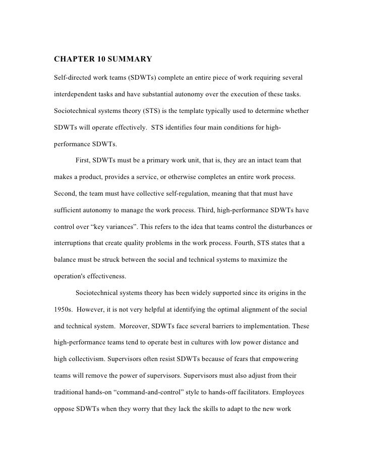 CHAPTER 10 SUMMARY  Self-directed work teams (SDWTs) complete an entire piece of work requiring several  interdependent ta...