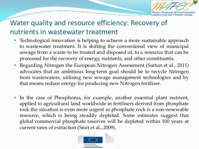 Water quality and resource efficiency: Recovery of nutrients in wastewater treatment  Technological innovation is helping...