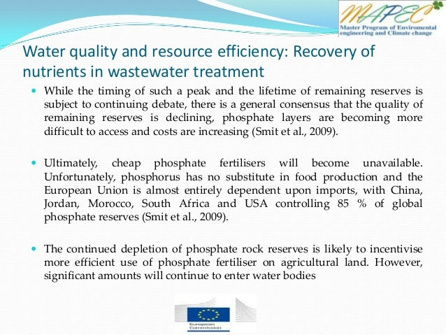 Water quality and resource efficiency: Recovery of nutrients in wastewater treatment  While the timing of such a peak and...