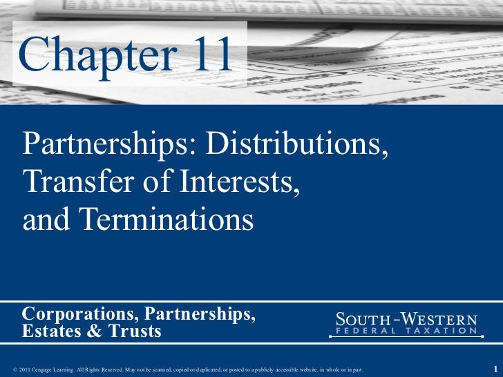 Chapter 11 Partnerships: Distributions,  Transfer of Interests,  and Terminations