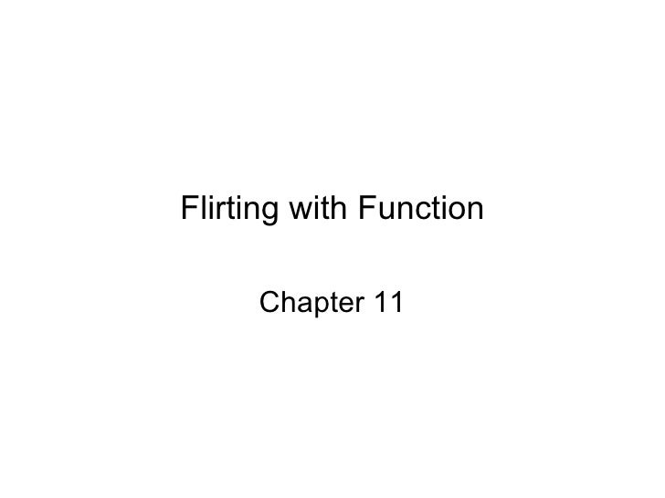 Flirting with Function Chapter 11