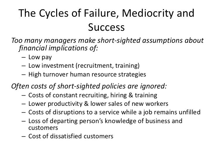 The cycles of failure mediocrity and success