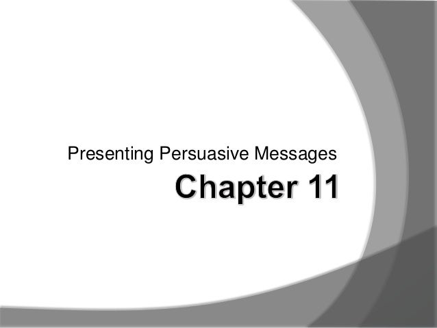 Presenting Persuasive Messages