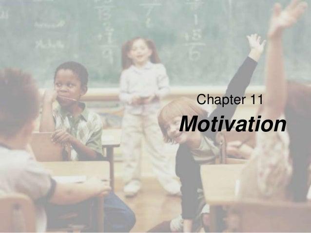 Chapter 11  Motivation