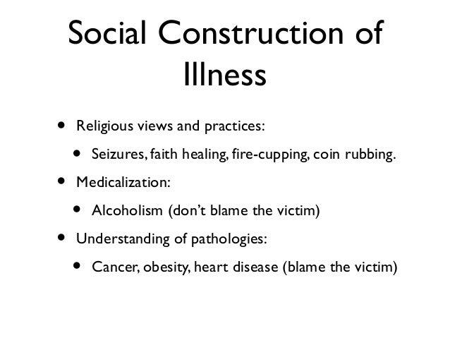 Social Construction of Chronic Disease: Narratives on the Experience of Chronic Illness