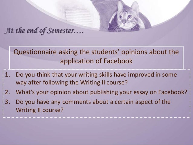 using facebook to enhance english department students skill in writi improvement of the students skill in writing english essays