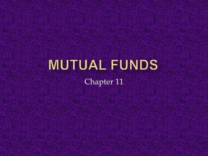 Mutual Funds<br />Chapter 11<br />