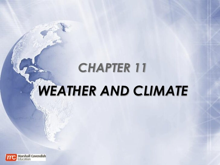 CHAPTER 11WEATHER AND CLIMATE