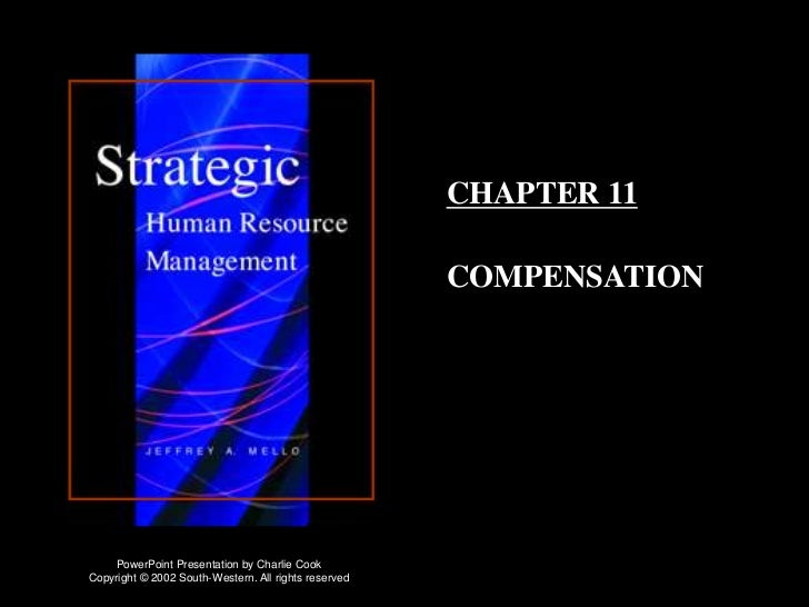 CHAPTER 11                                                      COMPENSATION    PowerPoint Presentation by Charlie CookCop...
