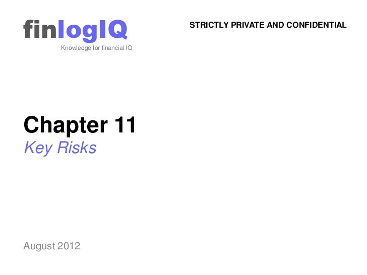 finlogIQ       Knowledge for financial IQ                                    STRICTLY PRIVATE AND CONFIDENTIALChapter 11Ke...