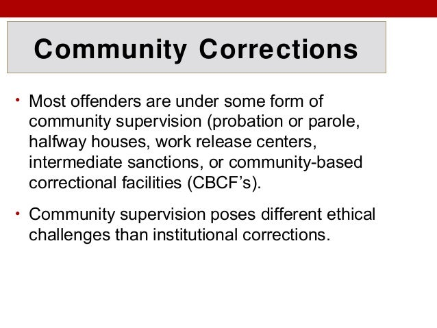 Effectiveness of Community based Correctional Programs: A Case Study