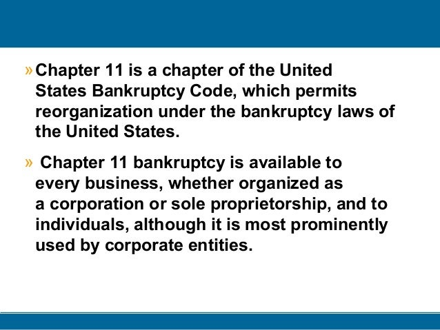 Chapter 11 Bankruptcy Chapter 11 ppt