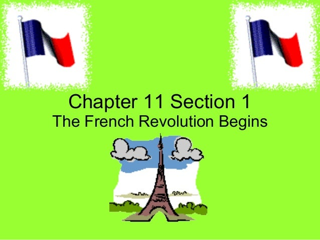 Chapter 11 Section 1 The French Revolution Begins