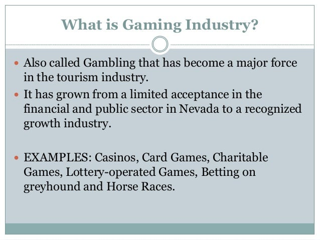 Chapter 11 – the gaming entertainment industry
