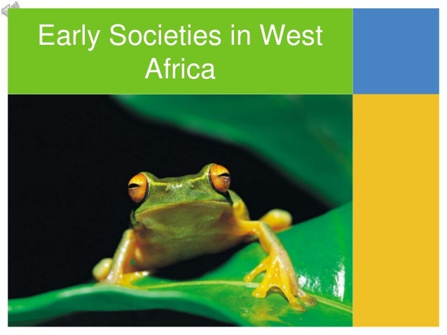 Early Societies in West Africa