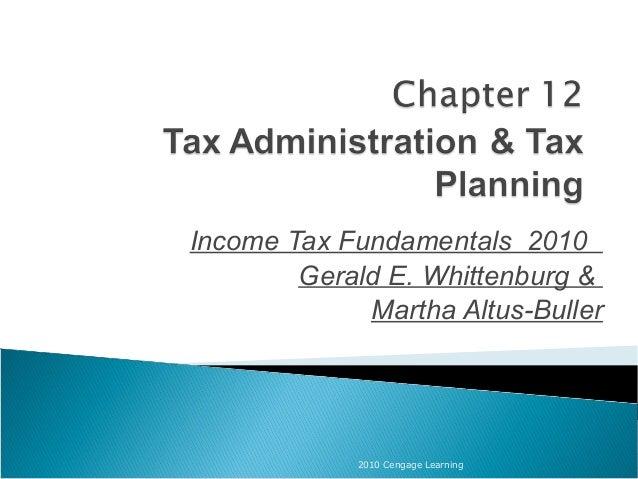 Income Tax Fundamentals 2010 Gerald E. Whittenburg & Martha Altus-Buller 2010 Cengage Learning