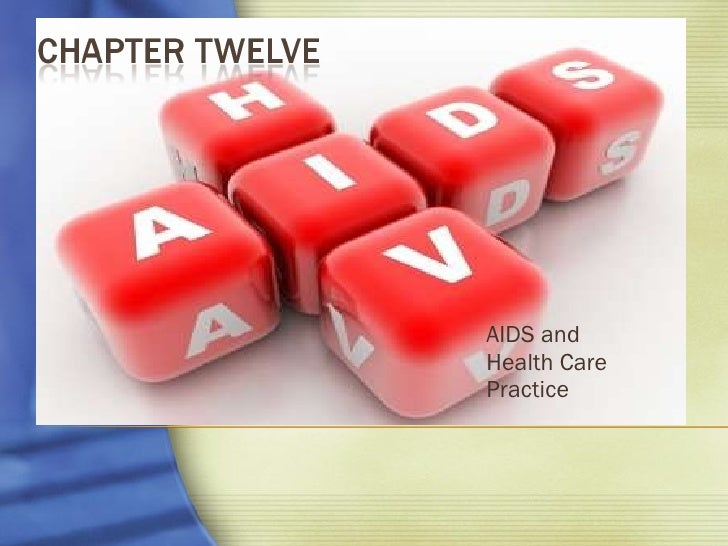 AIDS and  Health Care Practice