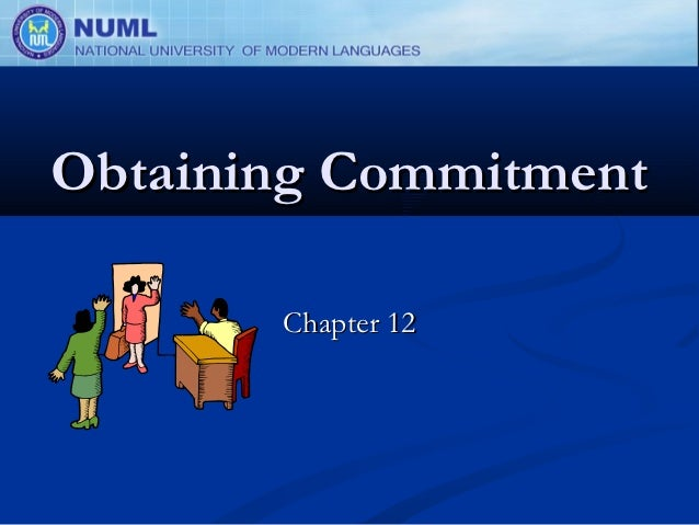 Obtaining Commitment       Chapter 12