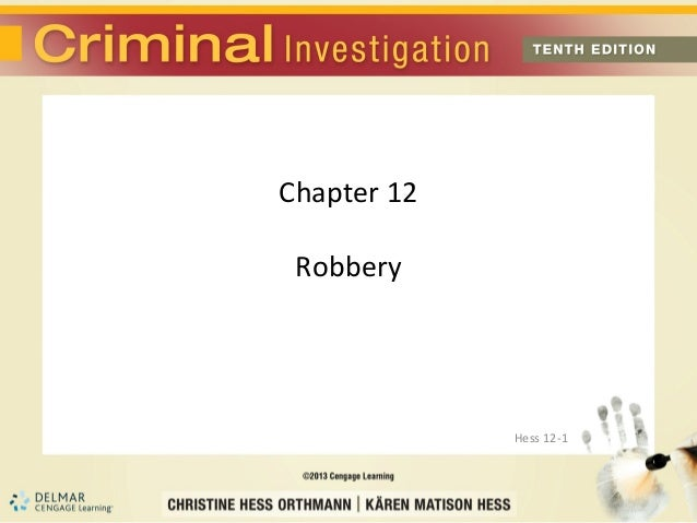 Chapter 12 Robbery             Hess 12-1