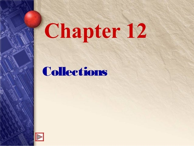 Collections Chapter 12