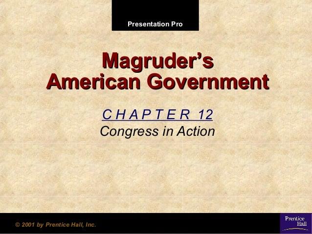Presentation ProPresentation Pro © 2001 by Prentice Hall, Inc.© 2001 by Prentice Hall, Inc. MagruderMagruder''ss American ...