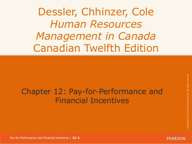Chapter 12: Pay-for-Performance and Financial Incentives  Pay-for-Performance and Financial Incentives | 12-1  Copyright ©...