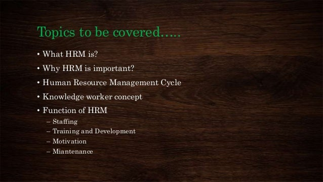 hrm chapter 1 notes Human resource management - bba/bbs notes/characteristics/function / importance of hrm/duties of hr manager/personnel and human resource management (hrm.