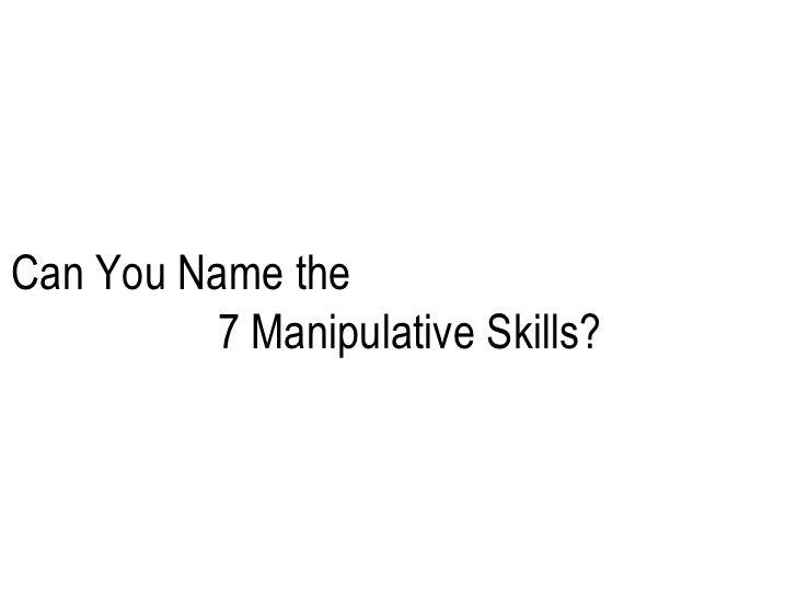 Chapter 12 Manipulative Skills