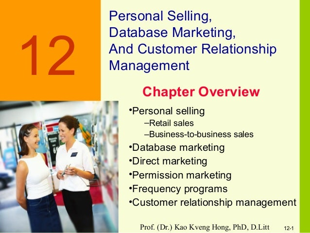 12 1 Personal Selling, Database Marketing, And Customer Relationship  Management12 U2022Personal Selling ...
