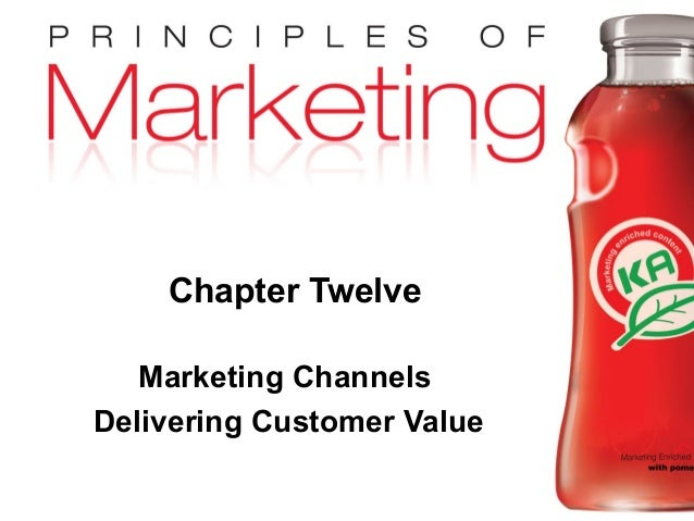 Chapter 12 - slide 1 Copyright © 2009 Pearson Education, Inc. Publishing as Prentice Hall Chapter Twelve Marketing Channel...
