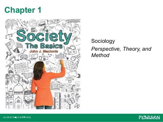 Chapter 1  Sociology Perspective, Theory, and Method