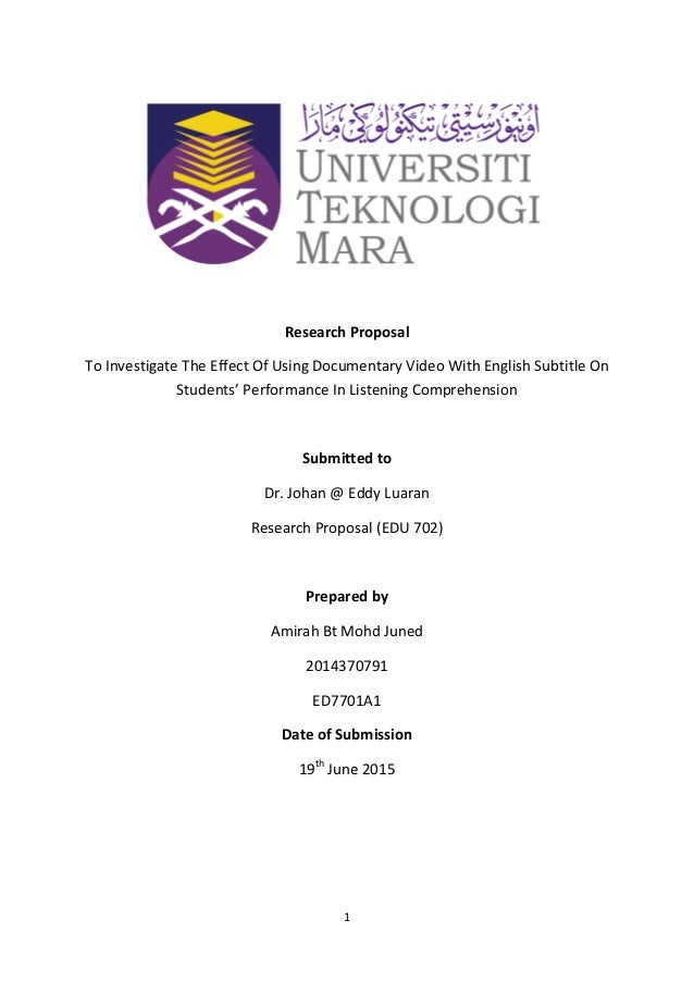 1 Research Proposal To Investigate The Effect Of Using Documentary Video With English Subtitle On Students' Performance In...
