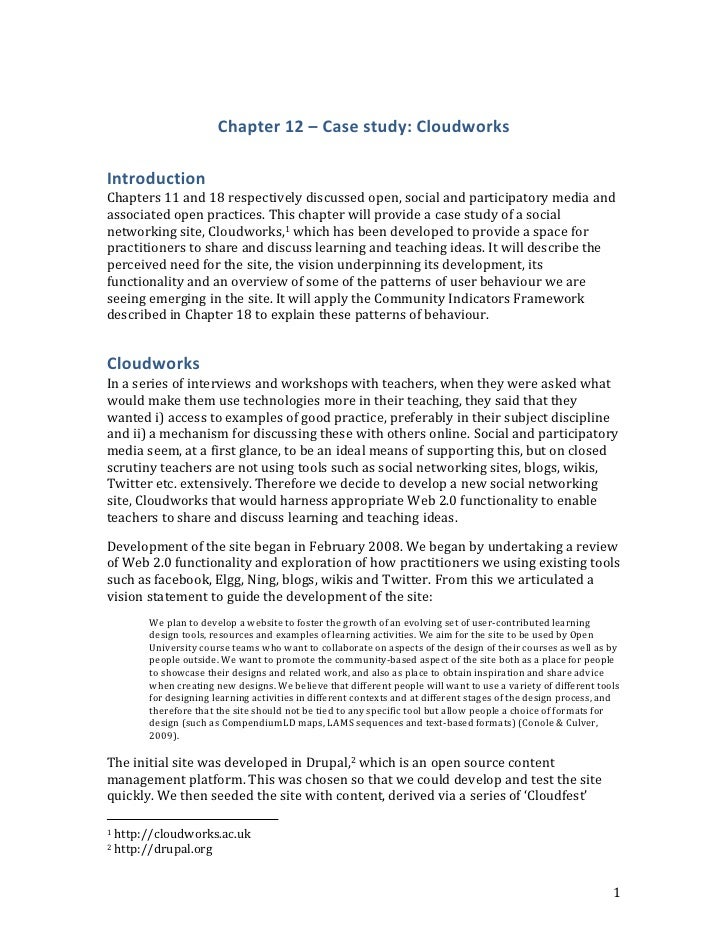Chapter 12 – Case study: Cloudworks<br />Introduction<br />Chapters 11 and 18 respectively discussed open, social and part...
