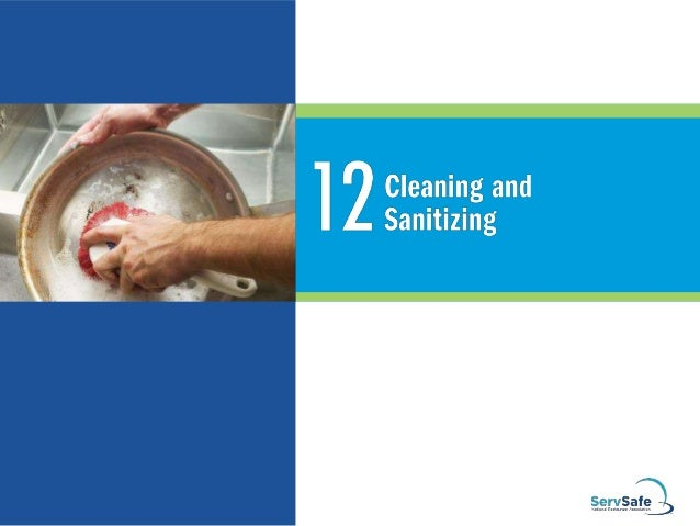 Cleaners must be:  Stable and noncorrosive  Safe to use When using them:  Follow manufacturers' instructions  Do NOT u...