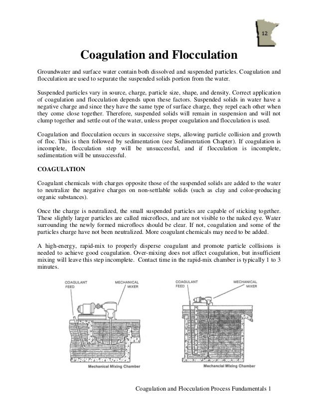 Coagulation and FlocculationGroundwater and surface water contain both dissolved and suspended particles. Coagulation andf...