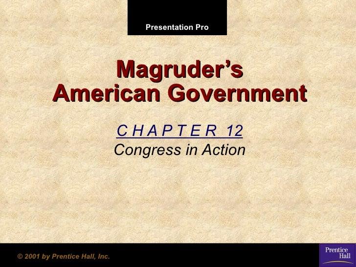 Presentation Pro              Magruder's          American Government                                C H A P T E R 12     ...