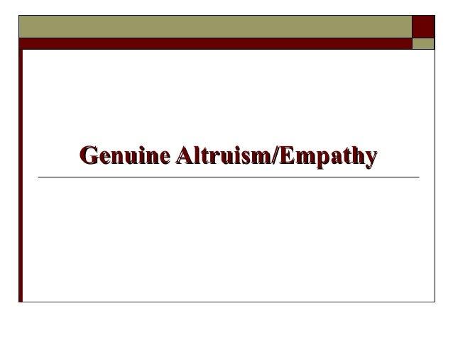 Genuine Altruism/EmpathyGenuine Altruism/Empathy