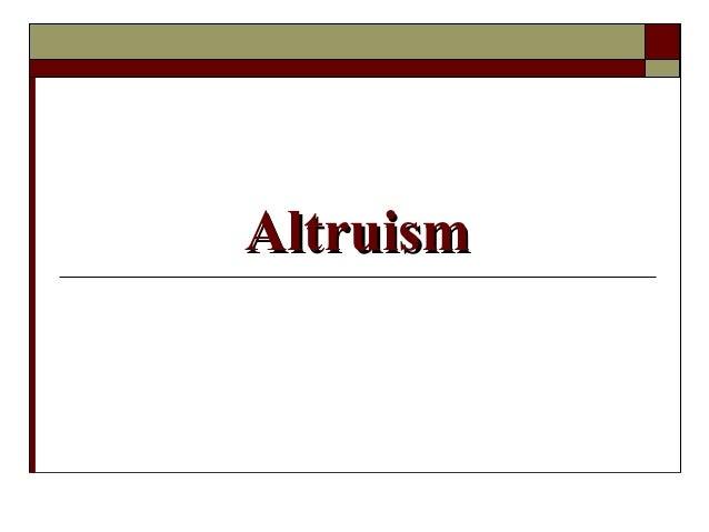 AltruismAltruism