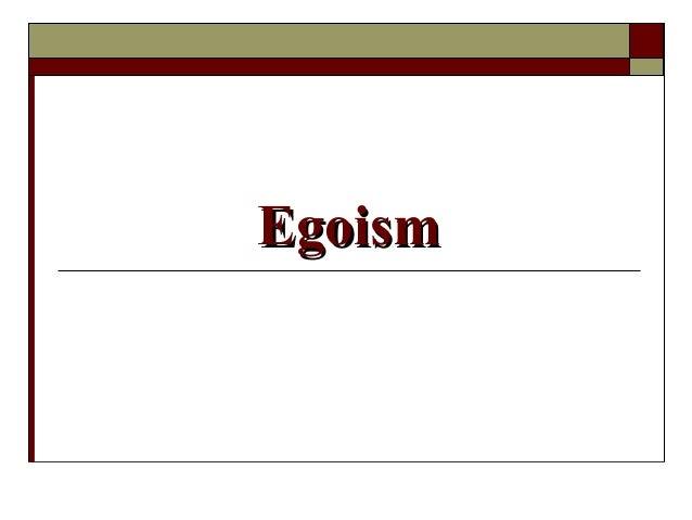 EgoismEgoism
