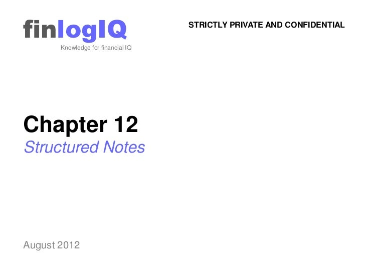 finlogIQ       Knowledge for financial IQ                                    STRICTLY PRIVATE AND CONFIDENTIALChapter 12St...