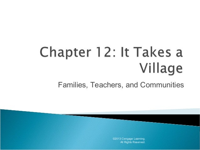 Families, Teachers, and Communities  ©2013 Cengage Learning. All Rights Reserved.