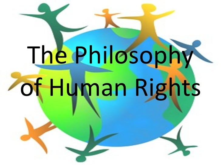 The Philosophyof Human Rights