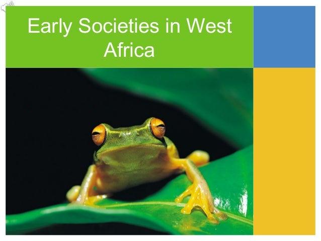 Early Societies in WestAfrica