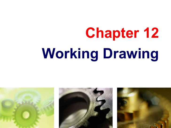 Chapter 12 Working Drawing