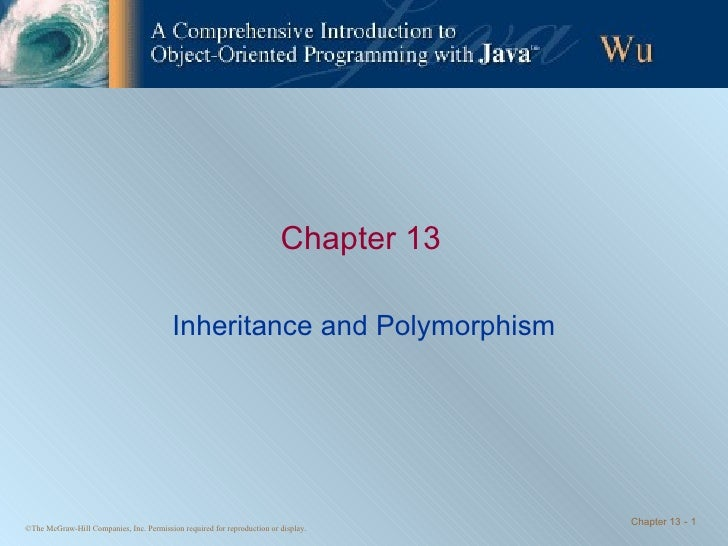 Chapter 13 Inheritance and Polymorphism