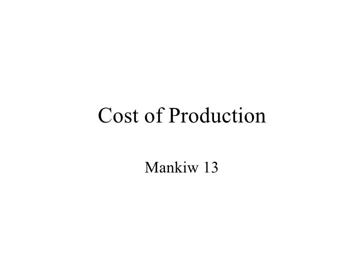 Cost of Production Mankiw 13