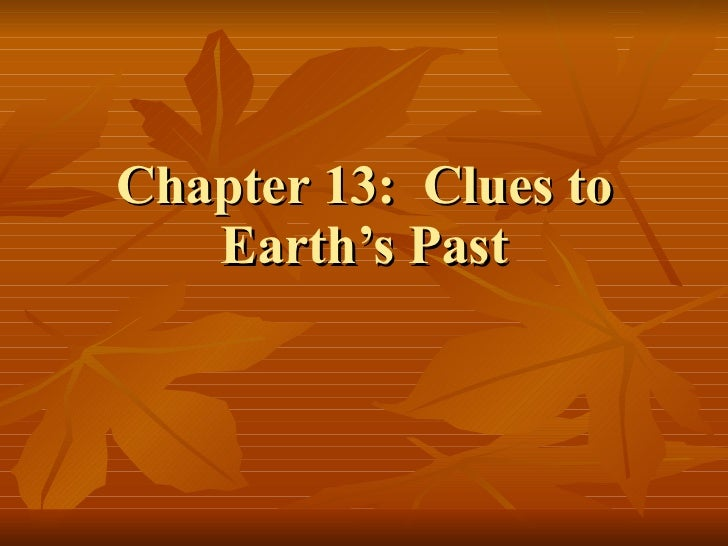 Chapter 13:  Clues to Earth's Past